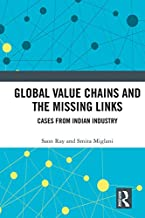 Global Value Chains and the Missing Links: Cases from Indian Industry