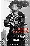 Les Taties flingueuses: Une enquête de Loulou Chandeleur, détective en 14-18