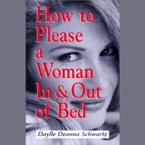 How To Please a Woman In & Out of Bed cover art