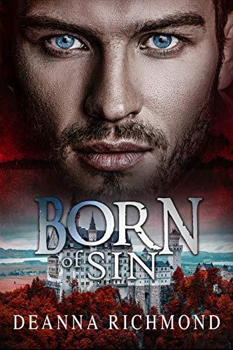 Born Of Sin (Book 1) by [Deanna Richmond]