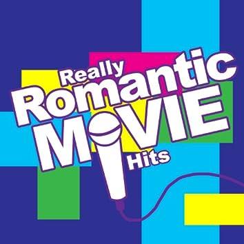 Really Romantic Movie Hits - Chick Flicks