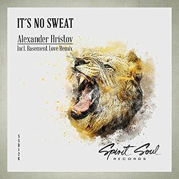 It's No Sweat