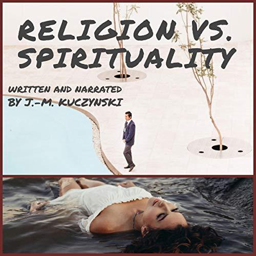Religion vs. Spirituality cover art