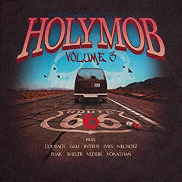 Holy Mob, Vol. 3