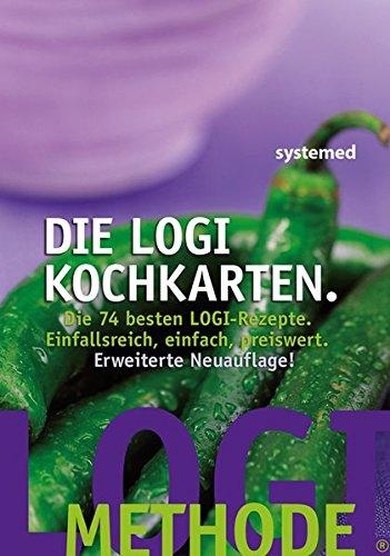 Die LOGI-Kochkarten: Die 74 besten LOGI-Rezepte. Einfallsreich, einfach, preiswert.
