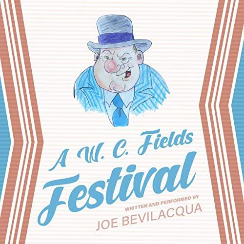 A W. C. Fields Festival audiobook cover art