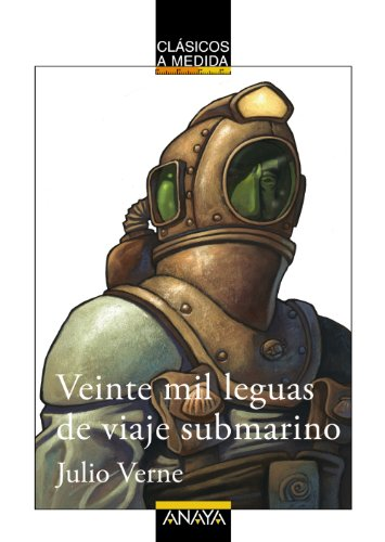 Veinte mil leguas de viaje submarino (CLÁSICOS - Clásicos...