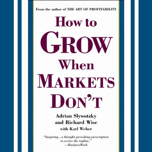 How to Grow When Markets Don't audiobook cover art