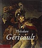 Théodore Géricault. Ediz. illustrata