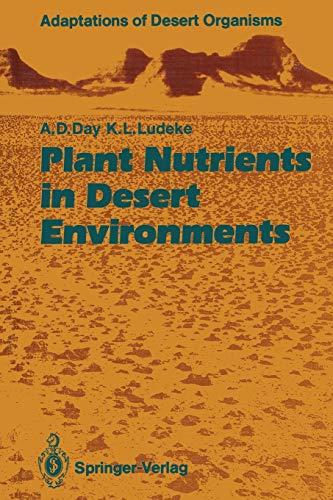 Plant Nutrients in Desert Environments (Adaptations of Desert Organisms)