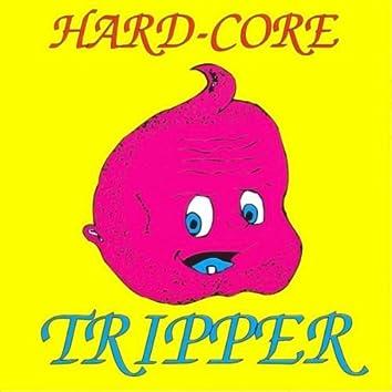 Hardcore Tripper