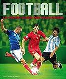 Football - Le grand guide des passionnés