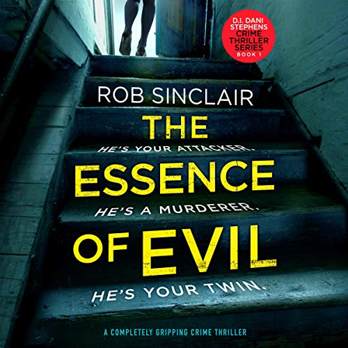 The Essence of Evil (A Completely Gripping Crime Thriller) cover art