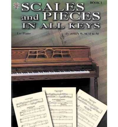 Scales and Pieces in All Keys, Book 1 (Scales and Pieces in All Keys) (Paperback) - Common
