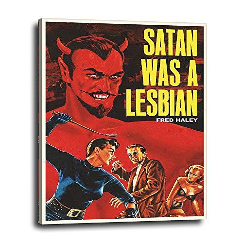 Satan Was A Lesbian Canvas Wall Decor 16x20
