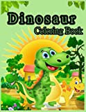 Dinosaur coloring book: for kids ages 4-8 , 60 adorable pages of cute outline drawings to have fun and relax