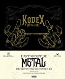 Kodex Metallum - L'art secret du metal décrypté par ses symboles