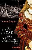 Nicole Steyer: Die Hexe von Nassau
