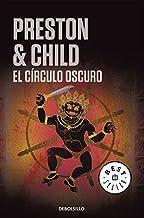 El círculo oscuro (Inspector Pendergast 8) (Spanish Edition)