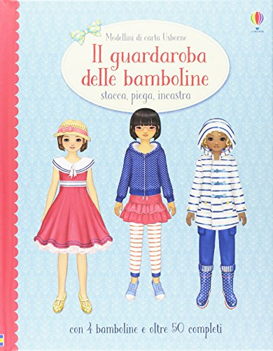 Il guardaroba delle bambole. Stacca, piega, incastra. Modellini di carta. Ediz. illustrata