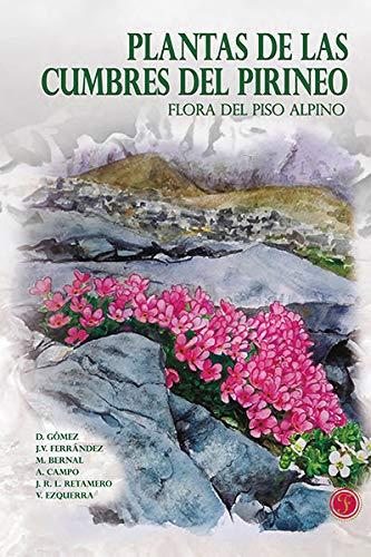 PLANTAS DE LAS CUMBRES DEL PIRINEO FLORA DEL PISO ALPINO