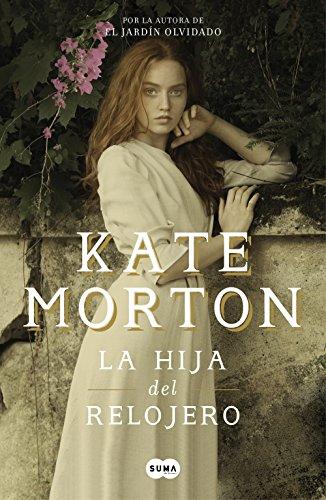 La hija del relojero eBook: Morton, Kate: Amazon.es: Tienda Kindle