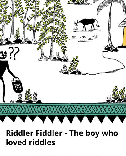 Riddler Fiddler The boy who: Children's picture book (English Edition)
