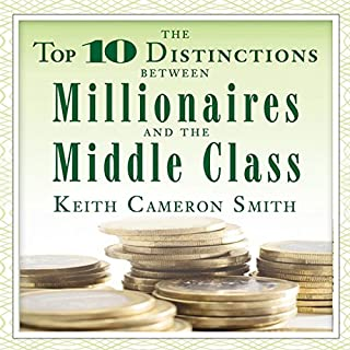 The Top 10 Distinctions Between Millionaires and the Middle Class audiobook cover art