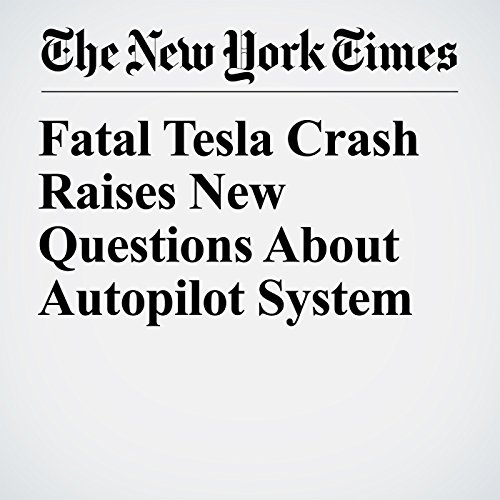 Fatal Tesla Crash Raises New Questions About Autopilot System copertina