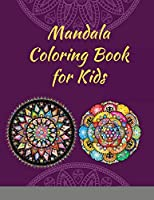 Mandala Coloring Book for Kids: Big Mandalas to Color for Relaxation