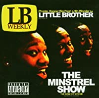 The Minstrel Show by Little Brother (2005-09-12)