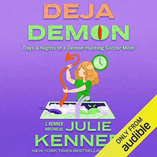Deja Demon Audiobook By Julie Kenner cover art