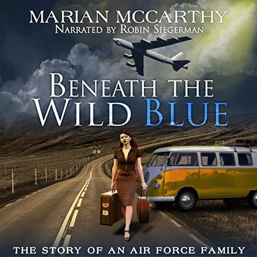 Beneath the Wild Blue Titelbild