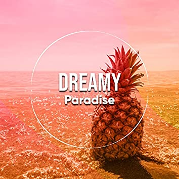 # Dreamy Paradise