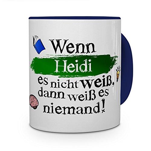 printplanet Tasse mit Namen Heidi - Layout: Wenn Heidi es Nicht weiß, dann weiß es niemand - Namenstasse, Kaffeebecher, Mug, Becher, Kaffee-Tasse - Farbe Blau