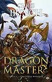 Dragon Master, tome 3 - La Dernière bataille