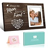Mom Gifts Picture Frame , Always My Mom Forever My Friend Birthday Gifts for Mom Women - Mom Gifts from Daughters Sons - 4x6 Photo