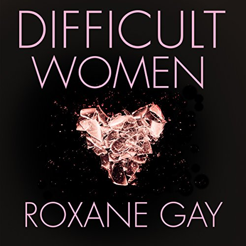 Difficult Women audiobook cover art