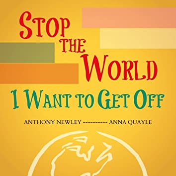 Stop the World - I Want to Get Off