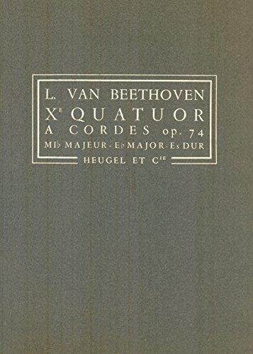Quatuor … cordes nø10 en mi b'mol majeur, op. 74