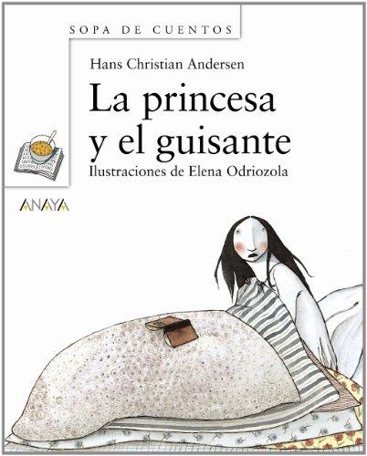 La princesa y el guisante (Primeros Lectores (1-5 Años) -...