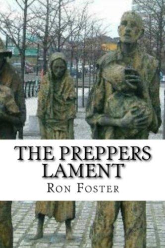 The Preppers Lament (A Prepper Is Cast Adrift Book 1)