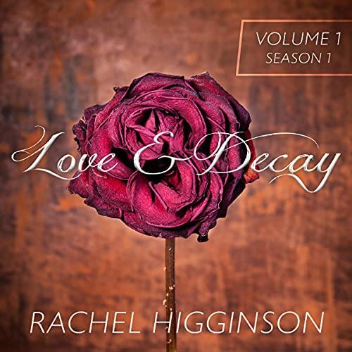 Love and Decay: Volume 1, Episodes 1-6 Titelbild