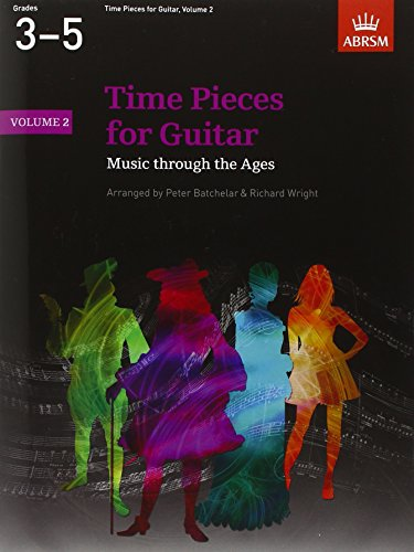 Time Pieces for Guitar, Volume 2: Music through the Ages in 2 Volumes (Time Pieces (ABRSM))