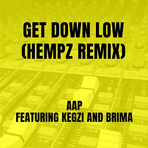 Get Down Low (Hempz Remix) [Explicit]