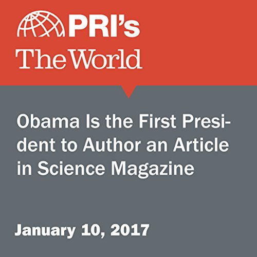 Obama Is the First President to Author an Article in Science Magazine cover art