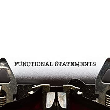 Functional Statements