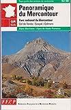 Panoramique du Mercantour : Parc national du Mercantour, GR 52A, Col de Tende-Colmars, 219 km