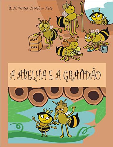 A abelha e a gratidão