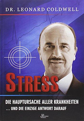 Coldwell, L: Stress - die Hauptursache aller Krankheiten
